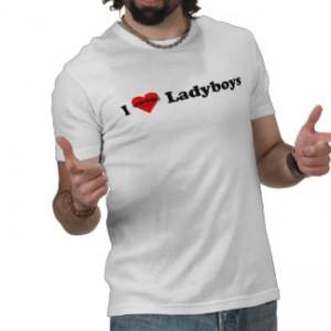 I Love Ladyboys T-Shirt David Bonnie Bangkok Thailand davidbonnie.com
