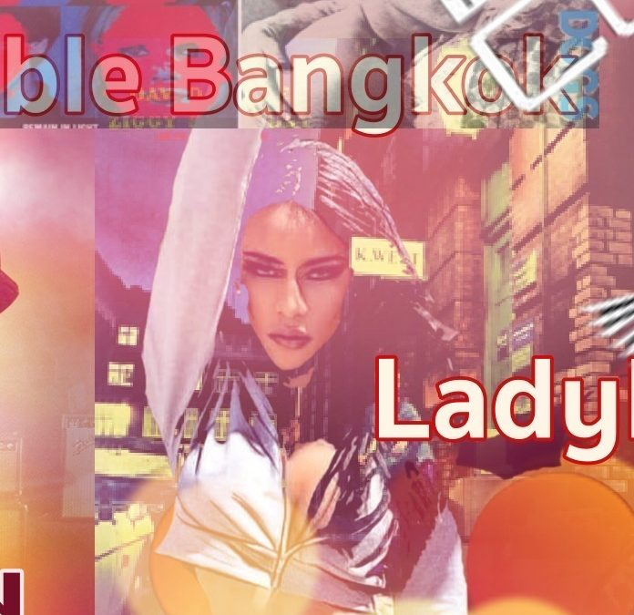 Unbreakable Bangkok | My Top Ten Ladyboy Songs (part two)